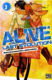 ALIVE  LAST EVOLUTION - T 3