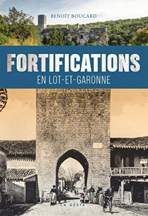 FORTIFICATIONS EN LOT-ET-GARONNE